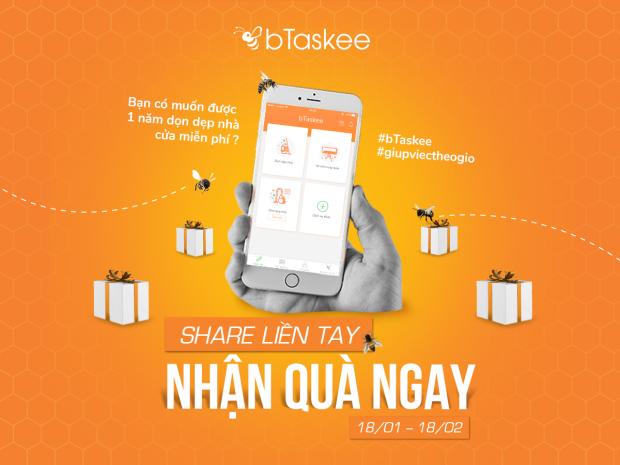 Share Liền Tay – Nhận Quà Ngay 01 năm sử dụng miễn phí dịch vụ giúp việc nhà theo giờ bTaskee