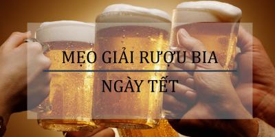 Làm gì để giải say rượu bia trong ngày Tết