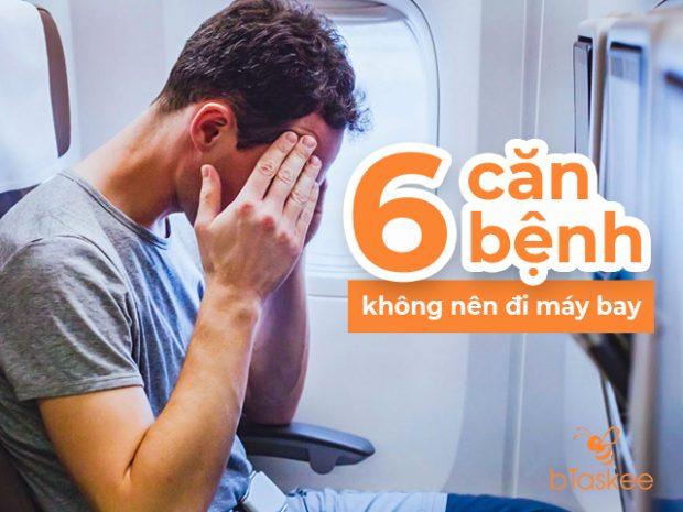 Điểm danh các căn bệnh được khuyến cáo không nên đi máy bay