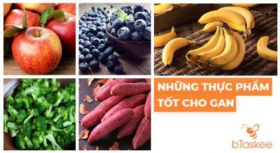 19 loại thức ăn tốt cho gan, giúp ngăn ngừa và phòng chống ung thư gan