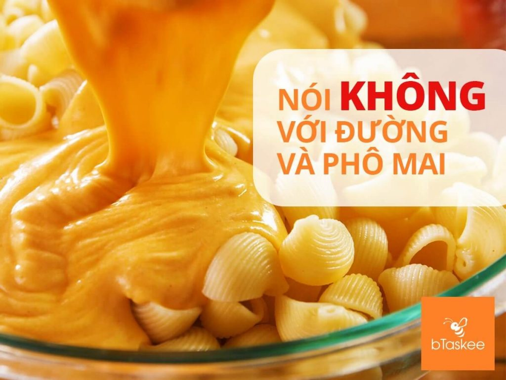Noi khong voi do an co duong va pho mai