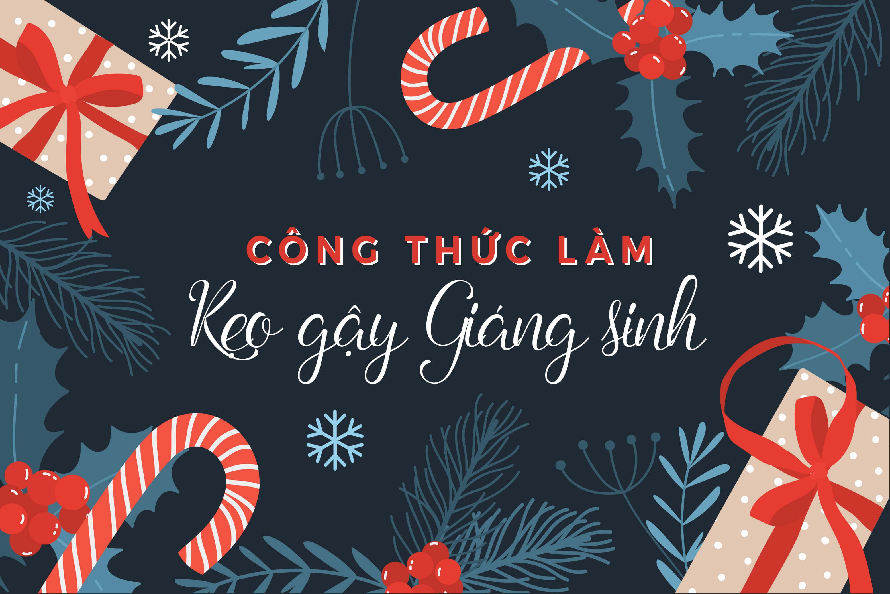 cong-thuc-keo-gay-giang-sinh