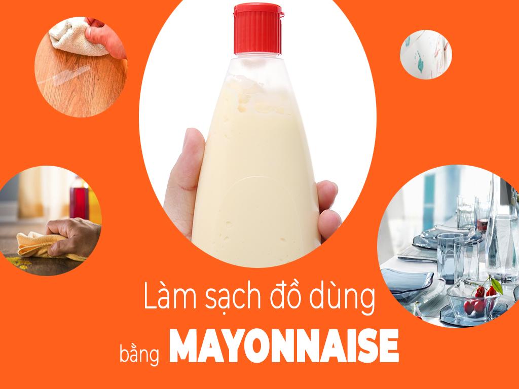 lam-sach-do-dung-trong-nha-voi-sot-mayonnaise-btaskee