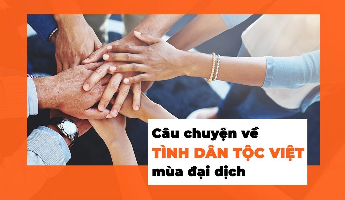 cau-chuyen-ve-tinh-dan-toc-viet-mua-dai-dich-tu-virus-corona